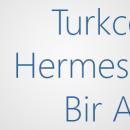 Turkcell ve Hermes İletişim Bir arada