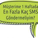Müşterime 1 Haftada En Fazla Kaç SMS Göndermeliyim Ana Görsel